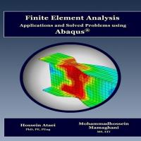 Finite Element Analysis Applications and Solved Problems using Abaqus®